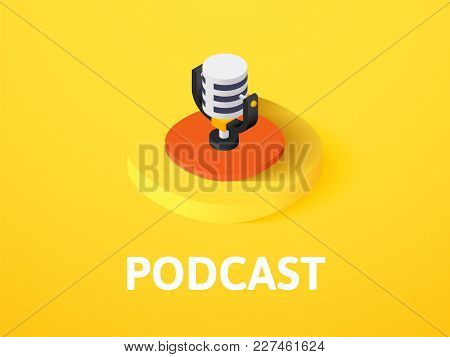 Podcast Icon, Vector Symbol In Flat Isometric Style Isolated On Color Background