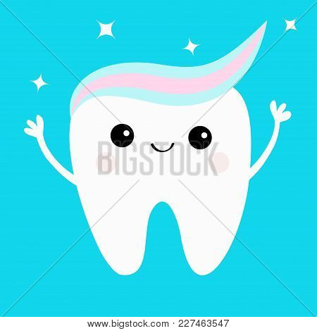 Tooth With Toothpaste Hair. Hands Up. Shining Stars. Cute Funny Cartoon Smiling Character. Paste On