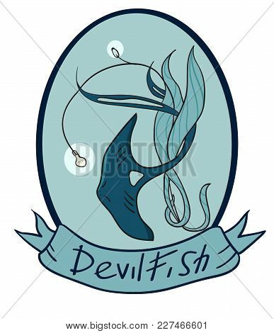 Devilfish Inside The Oval Emblem. There Is An Inscription On The Tape. A Fabulous Creature. Stylizat