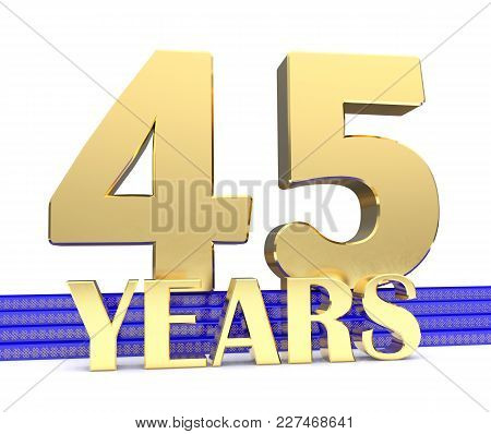 Golden Number Forty Five And The Inscription Years On The Blue Stairs With Golden Symbols Endless Kn