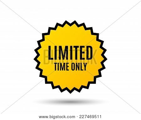 Limited Time Symbol. Special Offer Sign. Sale. Star Button. Graphic Design Element. Vector