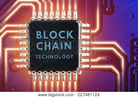 Technology Blockchain, Encryption Of Internet Traffic.  Chip, Chipset,
