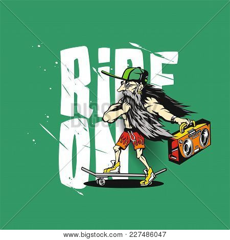 Old Man Is Riding On A Skateboard In His Hand A Boombox On Green Background With Typography Vector I