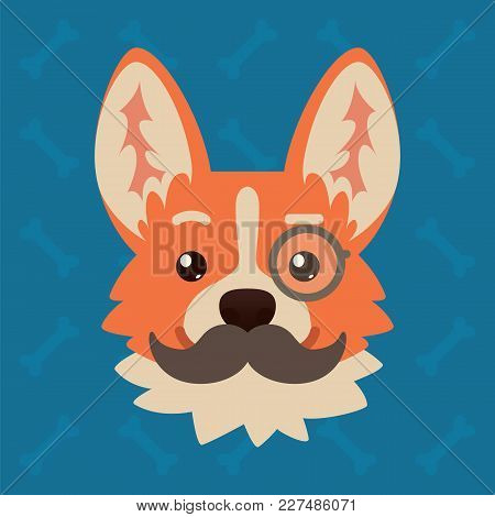 Corgi Dog Emotional Head With Monocle And Moustache. Vector Illustration Of Cute Dog In Flat Style S