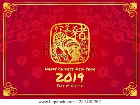 Happy Chinese New Year 2019 Card With Gold Pig Zodiac Sign On Red Abstract Peach Blossom Background