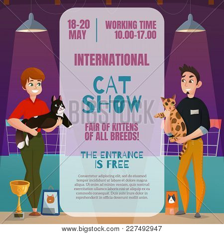 International All Breeds Cat Show Announcement Poster With Dates Time Place And 2 Participants Carto
