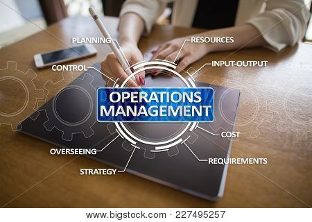 Operations Management Business And Technology Concept On Virtual Screen
