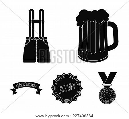 Shorts With Suspenders, A Glass Of Beer, A Sign, An Emblem. Oktoberfestset Collection Icons In Black