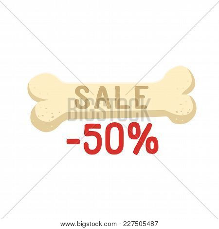 Bone With Sale Text -50 Percent Vector Flat Illustration. Bone Isolated On White Background Vector I
