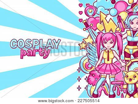 Japanese Anime Cosplay Party Invitation. Cute Kawaii Characters And Items.