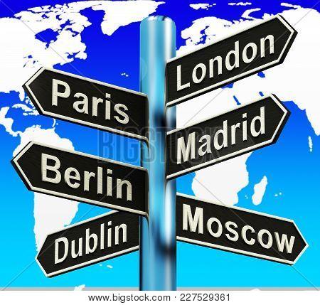 London Paris Madrid Berlin Signpost Showing Europe Travel Tourism 3D Illustration
