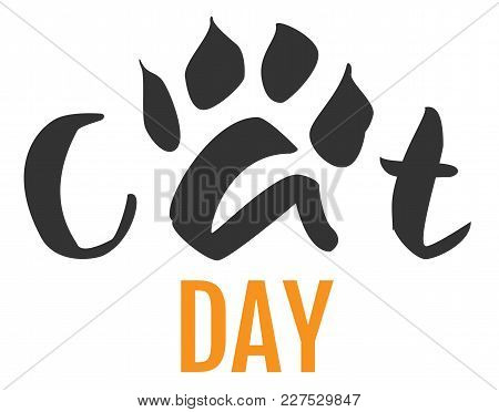Cat Day Text Feline Footprint Silhouette Isolated On White. Vector Cartoon Illustration