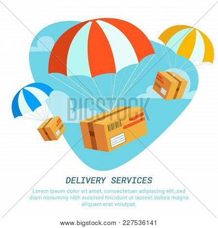 Delivery Service Concept. Flat Design Colored Vector Illustration Of Packages With Parachutes. Fast