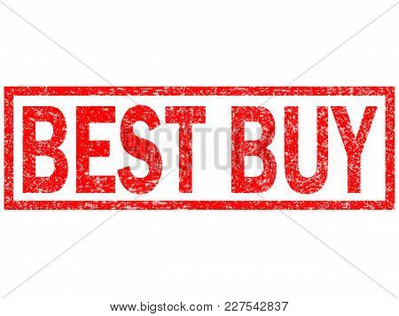 Best Buy Red Stamp Text On White Background. Best Buy Stamp Sign. Best Buy Red Rubber Stamp.