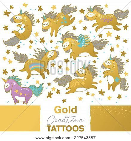 Gold Creative Tattoo Set With Cartoon Unicorns. Vector Illustration. Ideal For Stickers, Pin, Badge,