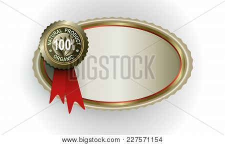 Oval Frame Of A Golden Hue With A Sign One Hundred Percent Natural Product
