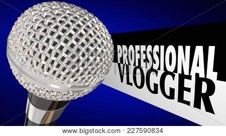 Professional Vlogger Video Blogger Internet Celebrity 3d Illustration