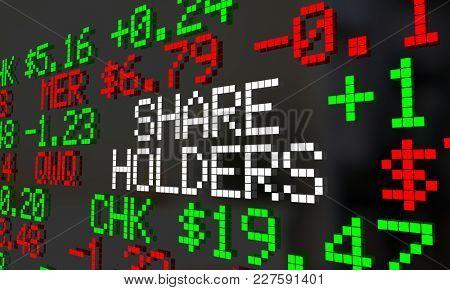 Share Holders Stock Market Ticker Value 3d Illustration