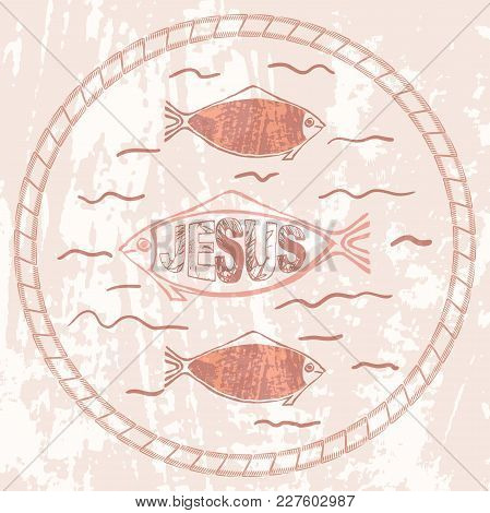 The Christian Fish Symbol On Textured Background. Easter Card, Banner, Element For Your Design