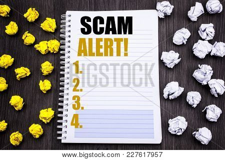 Conceptual Hand Writing Text Caption Showing Scam Alert. Business Concept For Fraud Warning Written