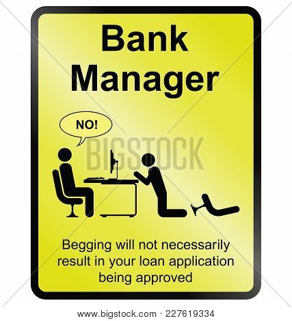 Yellow Comical Bank Manager Public Information Sign Isolated On White Background