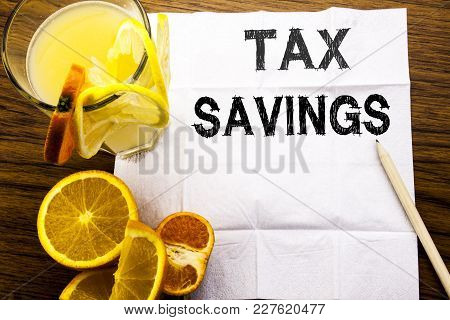 Conceptual Text Caption Showing Tex Savings . Concept For Tax Savings Extra Money Refund Written On