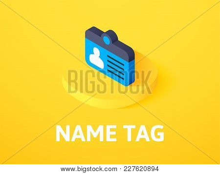 Name Tag Icon, Vector Symbol In Flat Isometric Style Isolated On Color Background