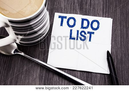 Handwritten Text Showing To Do List. Business Concept For Plan Lists Remider Written On Tissue Paper