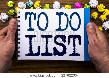 Writing Text Showing To Do List. Business Concept For Plan Lists Remider Written Notepad Notebook Bo