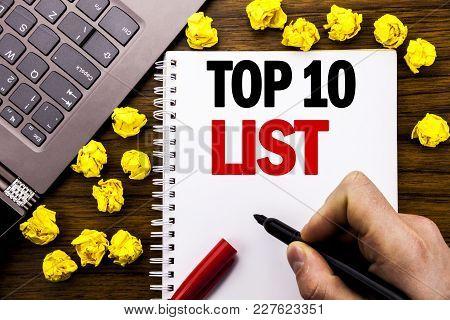Conceptual Hand Writing Text Caption Top 10 Ten List. Business Concept For Success Ten List Written