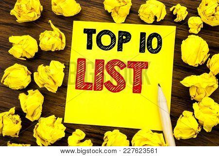 Writing Text Showing Top 10 Ten List. Business Concept For Success Ten List Written On Sticky Note P