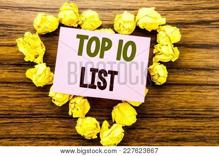 Word, Writing Top 10 Ten List. Business Concept For Success Ten List Written On Sticky Note Paper On