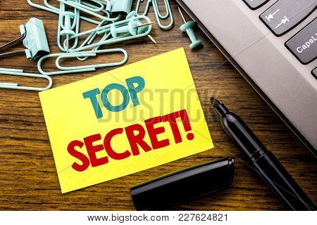 Handwriting Announcement Text Showing Top Secret. Business Concept For Military Top Secret Written O