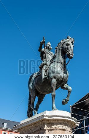Madrid, Spain - July 2, 2017:  Statue Of Philip Iii In Plaza Mayor In Madrid. It Was Built During Ph