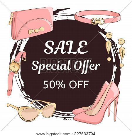 Womens Day Or Mothers Day Sale Concept. Hand Drawing Female Accessories, Shoes, Clutch, Glasses, Ear