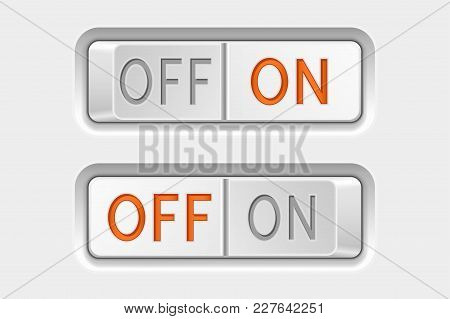 Toggle Swith Buttons. On And Off. Vector 3d Illustration