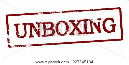 Rubber Stamp With Word Unboxing Inside, Vector Illustration