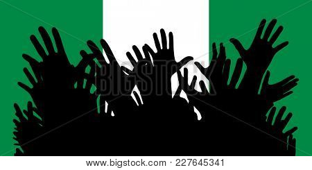 Hands up silhouettes on a Nigeria flag. Crowd of fans of soccer, games, cheerful people at a party. Vector banner, card, poster.