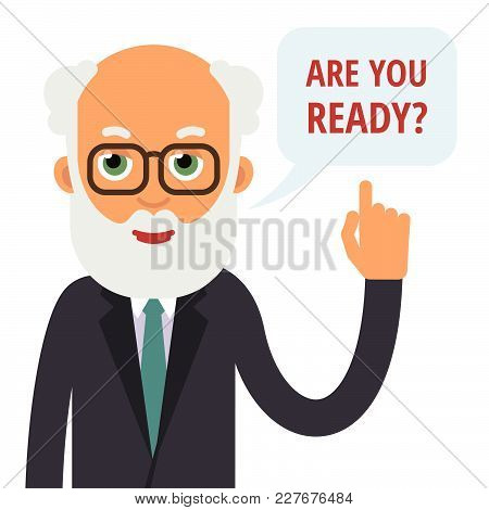 Teacher Speak. Professor Speaking A Question. Elderly Teacher With Glasses Lifting His Thumbs Up Ask