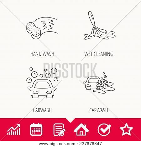 Car wash icons. Automatic cleaning station linear signs. Hand wash, sponge flat line icons. Edit document, Calendar and Graph chart signs. Star, Check and House web icons. Vector poster