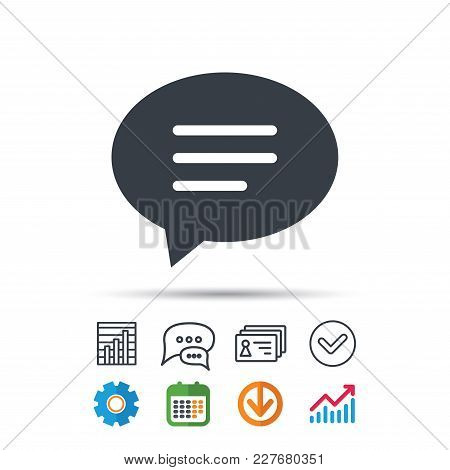 Speech Bubble Icon. Chat Symbol. Statistics Chart, Chat Speech Bubble And Contacts Signs. Check Web