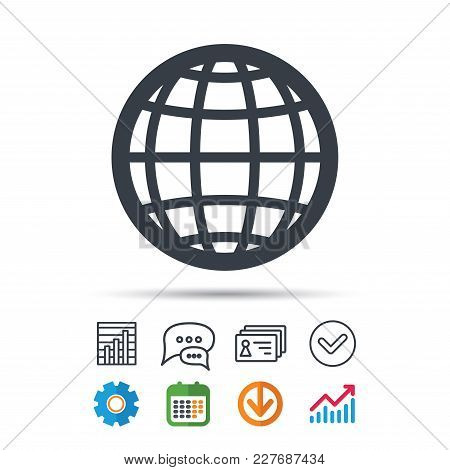 Globe Icon. World Or Internet Symbol. Statistics Chart, Chat Speech Bubble And Contacts Signs. Check
