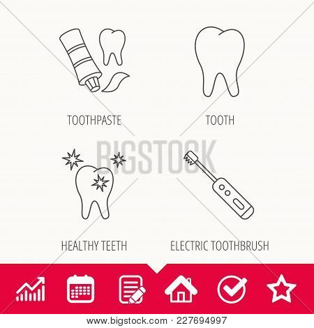 Healthy Teeth, Tooth And Toothpaste Icons. Electric Toothbrush Linear Sign. Edit Document, Calendar