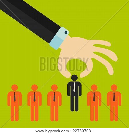 Choosing The Best Candidate For The Job Concept. Hand Picking Up A Businessman Stick Figure From The