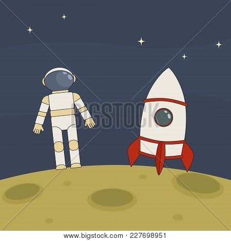 Flat Vector Illustration Astronaut And Rocket On The Moon.