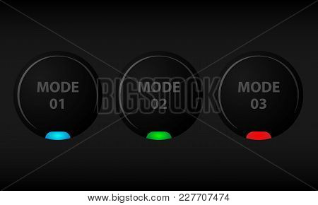 Set Of Black Buttons With Indicators. Round Buttons With Color Indicators For Different Modes.