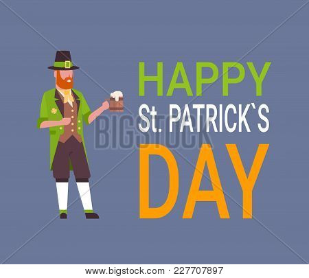 Happy St. Patricks Day Card With Man In Green Leprechaun Suit Flat Vector Illustration