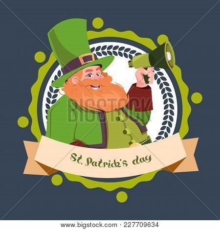Happy St. Patricks Day Emblem Label With Leprechaun Holding Megaphone Flat Vector Illustration