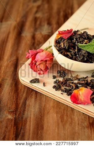 Leaf Tea, Dried Rose And Fresh Mint For Making Tea
