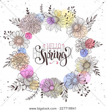 Floral Wreath With Hello Spring Text. Romantic Template For Greeting Cards And Invitation. Spring Ve